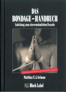Das Bondage-Handbuch von Matthias T.J. Grimme