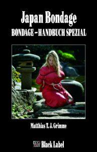 Das Bondage-Handbuch Spezial von Matthias T.J. Grimme